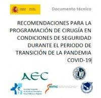 RECOMENDACIONES PARA LA PROGRAMACIÓN DE CIRUGÍA EN CONDICIONES DE SEGURIDAD DURANTE EL PERIODO DE TRANSICIÓN DE LA PANDEMIA COVID-19