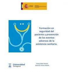 """""""Formación en Seguridad del Paciente y prevención de los eventos adversos en la asistencia sanitaria"""""""