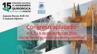 El 15 CONGRESO NACIONAL DE ENFERMERÍA QUIRÚRGICA, se aplaza al 4, 5 y 6 de noviembre de 2020, manteniéndose  el mismo programa científico