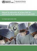 Manual de aplicación de la lista OMS de verificación de la seguridad de la cirugía 2009